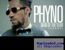 Phyno - Obago (Man Of The Year)